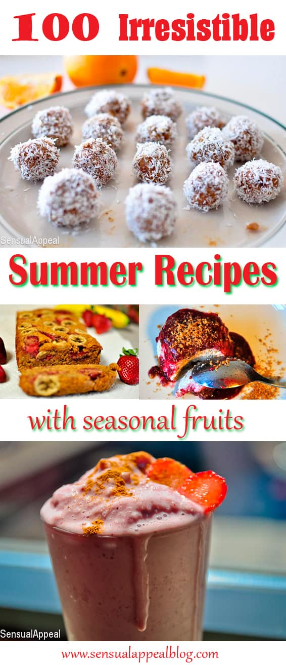 100 Most Irresistible Seasonal Recipes with Summer Fruit
