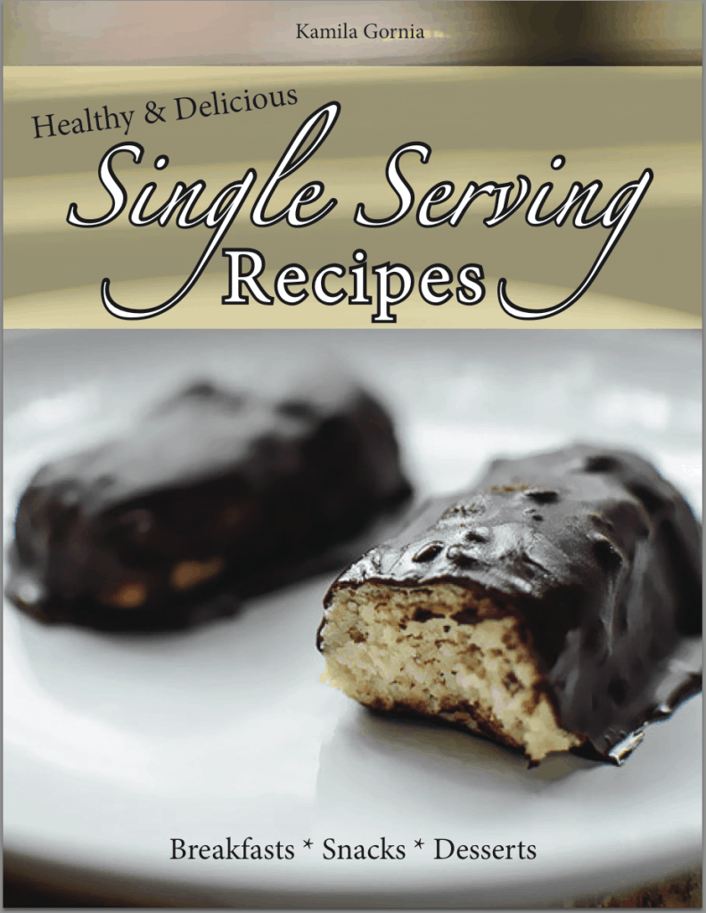 Healthy & Delicious Single Serving Recipes Cookbook