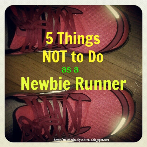 5 things not to do as a running newbie