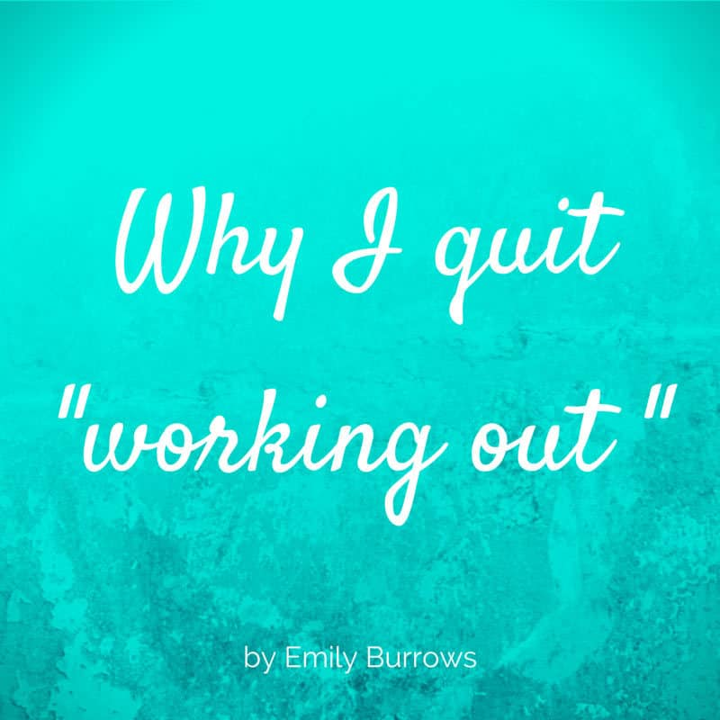 why_I_quit_working_out_