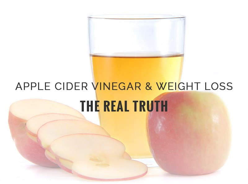 Apple Cider Vinegar & Weight Loss - The Real Truth