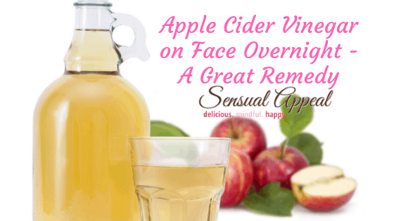 apple cider vinegar on face overnight